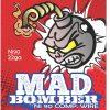 Mad bomber 22 Gauge Ni90
