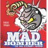 Mad bomber 26 Gauge Ni90